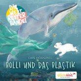 Die Weltretterbande - Polli und das Plastik (glückskind-Edition) (MP3-Download)