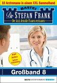 Dr. Stefan Frank Großband 8 (eBook, ePUB)