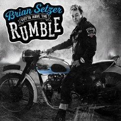 Gotta Have The Rumble - Setzer,Brian