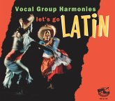 Let'S Go Latin-Vocal Group Harmonies