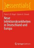 Neue Infektionskrankheiten in Deutschland und Europa (eBook, PDF)