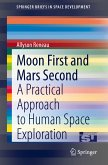 Moon First and Mars Second (eBook, PDF)