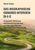 Das Biographische Eignungs-Interview (B-E-I)