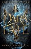Dark Fate - Wenn Atlantis fällt