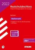 STARK Original-Prüfungen Realschulabschluss 2022 - Mathematik - Sachsen