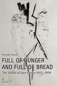 Full of Hunger and Full of Bread