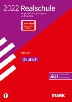 STARK Original-Prüfungen und Training Realschule 2022 - Deutsch - Hessen