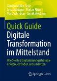 Quick Guide Digitale Transformation im Mittelstand