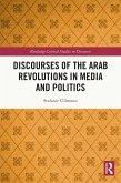 Discourses of the Arab Revolutions in Media and Politics (eBook, PDF)