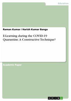 E-Learning during the COVID-19 Quarantine. A Constructive Technique? (eBook, PDF)