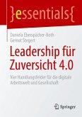 Leadership für Zuversicht 4.0