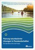 Planung naturbasierter Lösungen in Flusslandschaften (eBook, PDF)