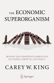 The Economic Superorganism (eBook, PDF)