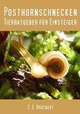 Tierratgeber für Einsteiger - Posthornschnecken (eBook, ePUB)
