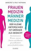 Frauenmedizin - Männermedizin. Der kleine Unterschied ist größer als gedacht. Revolutionäres Wissen, warum Frauen und Männer gesundheitlich unterschiedlich ticken. Der aktuelle Stand der Gendermedizin (eBook, ePUB)