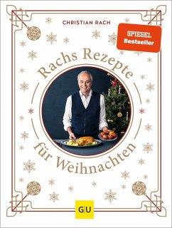 Rachs Rezepte für Weihnachten (Mängelexemplar) - Rach, Christian