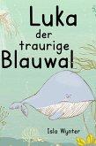 Luka - Der traurige Blauwal (eBook, ePUB)