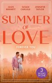 Summer Of Love: Forever You: From Best Friend to Bride (The St. Johns of Stonerock) / His Best Friend's Baby / Best Friend to Perfect Bride (eBook, ePUB)