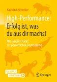 High-Performance: Erfolg ist, was du aus dir machst