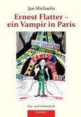Ernest Flatter - ein Vampir in Paris