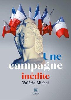 Une campagne inédite - Michel, Valérie