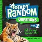 Totally Random Questions Volume 2 (eBook, ePUB)