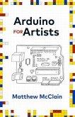Arduino for Artists (eBook, ePUB)