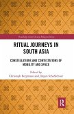 Ritual Journeys in South Asia