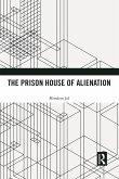 The Prison House of Alienation