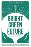 Bright Green Future (eBook, ePUB)