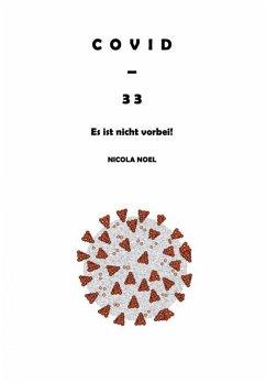 Covid - 33 (eBook, ePUB) - Noel, Nicola