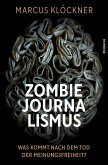Zombie-Journalismus (eBook, ePUB)