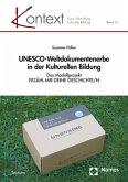 UNESCO-Weltdokumentenerbe in der Kulturellen Bildung