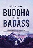 Buddha meets Badass