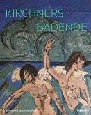 Kirchners Badende: Utopie und Erinnerung
