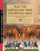 Play the Napoleonic wars - The British army