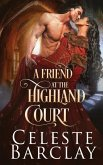 A Friend at the Highland Court