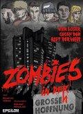 Zombies in der großen Hoffnung