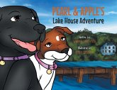 Pearl and Apple's Lake House Adventure