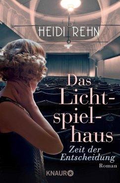 Zeit der Entscheidung / Das Lichtspielhaus Bd.1 (Mängelexemplar) - Rehn, Heidi