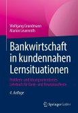 Bankwirtschaft in kundennahen Lernsituationen (eBook, PDF)