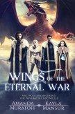Wings of the Eternal War: Part 2 of Shadowed Kings