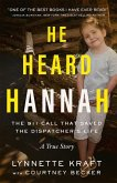 He Heard Hannah: The 911 Call That Saved the Dispatcher's Life