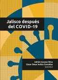 Jalisco después del COVID-19 (eBook, ePUB)