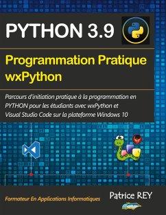 Programmation pratique Python 3.9 wxPython