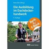 Die Ausbildung im Dachdeckerhandwerk - mit E-Book