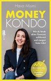 Money Kondo - Wie du heute deine Finanzen aufräumst und morgen freier lebst (eBook, ePUB)