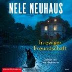 In ewiger Freundschaft / Oliver von Bodenstein Bd.10 (10 Audio-CDs)