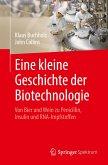 Eine kleine Geschichte der Biotechnologie