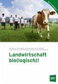 Landwirtschaft bio(logisch)!